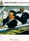 B.B. King and Eric Clapton : riding with the king