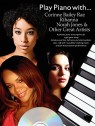 Play piano with (+CD) : Corinne Bailey Rae and other great artists