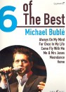 6 of the Best : Michael Bublé  songbook