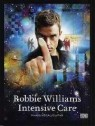 Robbie Williams - Intensive Care