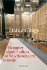 State on Stage. The impact of public policies on the performing arts in Europe