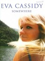 Eva Cassidy : Somewhere  songbook