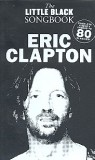 Eric Clapton : The little black songbook  lyrics and chords