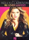 Kelly Clarkson : All I ever wanted  songbook