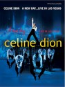 Celine Dion : A new day live in Las Vegas
