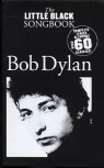 Bob Dylan : The little black Songbook