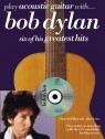 PLAY ACOUSTIC GUITAR WITH BOB DYLAN  (+CD)