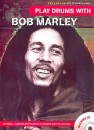 Play Drums with Bob Marley (+CD)