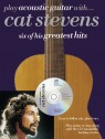 Play acoustic Guitar with Cat Stevens  (+CD) : 6 greatest hits